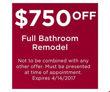 $750 Off Full Bathroom Remodel