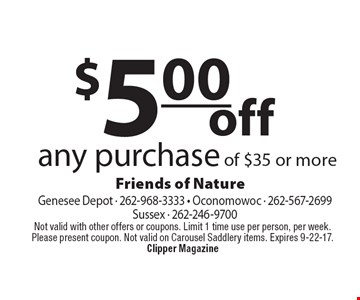 $5.00 off any purchase of $35 or more. Not valid with other offers or coupons. Limit 1 time use per person, per week. Please present coupon. Not valid on Carousel Saddlery items. Expires 9-22-17.Clipper Magazine