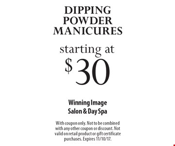 Dipping Powder Manicures starting at $30. With coupon only. Not to be combined with any other coupon or discount. Not valid on retail product or gift certificate purchases. Expires 11/10/17.