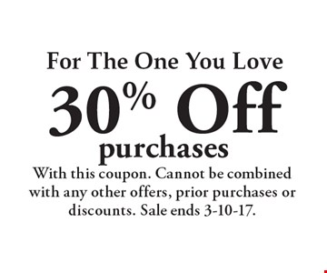 For The One You Love 30% Off purchases. With this coupon. Cannot be combined with any other offers, prior purchases or discounts. Sale ends 3-10-17.