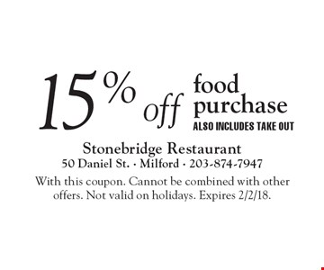 15%off food purchase. ALSO INCLUDES TAKE OUT. With this coupon. Cannot be combined with other offers. Not valid on holidays. Expires 2/2/18.