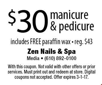 $30 manicure & pedicure includes free paraffin wax - reg. $43. With this coupon. Not valid with other offers or prior services. Must print out and redeem at store. Digital coupons not accepted. Offer expires 3-1-17.