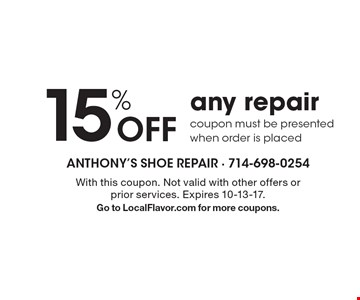 15% Off Any Repair. Coupon must be presented when order is placed. With this coupon. Not valid with other offers or prior services. Expires 10-13-17. Go to LocalFlavor.com for more coupons.