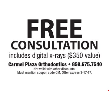 Free consultation. Includes digital x-rays ($350 value). Not valid with other discounts. Must mention coupon code CM. Offer expires 3-17-17.