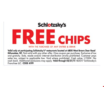 Free Chips with the Purchase of any Entree and Drink