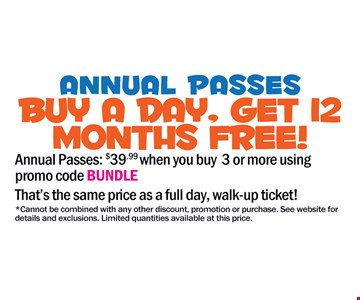 Annual Passes Buy A Day, Get 12 Months Free