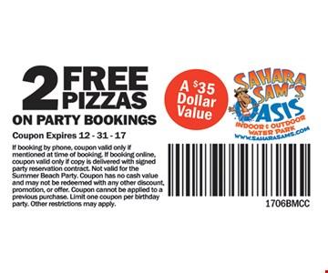 2 free pizzas.