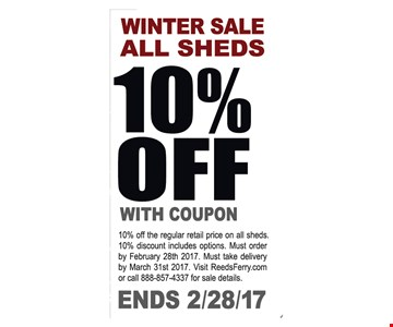 All sheds 10% off with coupon