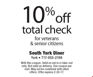 10% off total check for veterans & senior citizens. With this coupon. Valid on eat in or take-out only. Not valid on delivery. One coupon per visit. May not be combined with other offers. Offer expires 2-24-17.