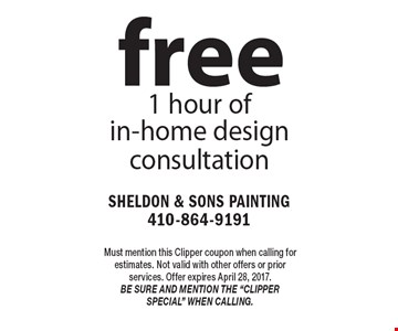 Free 1 hour of in-home design consultation. Must mention this Clipper coupon when calling for estimates. Not valid with other offers or prior services. Offer expires April 28, 2017. Be sure and mention the