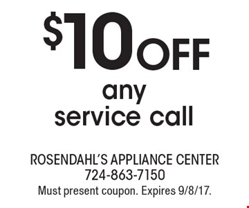 $10 OFF any service call. Must present coupon. Expires 9/8/17.