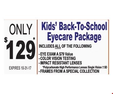 $129 kids back to school eye care package