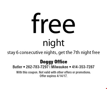 Free night. Stay 6 consecutive nights, get the 7th night free. With this coupon. Not valid with other offers or promotions. Offer expires 4/14/17.