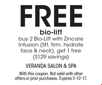 Free bio-lift buy 2 Bio-Lift with Zincare Infusion (lift, firm, hydrate face & neck), get 1 free ($129 savings). With this coupon. Not valid with other offers or prior purchases. Expires 5-12-17.