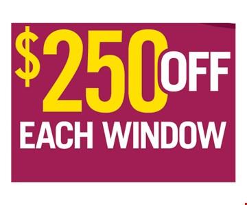 $250 off each window.