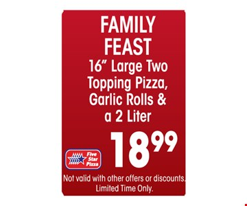Family feast for $18.99.