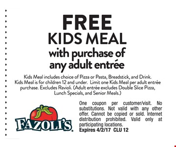 Free kids meal with purchase of any adult entree