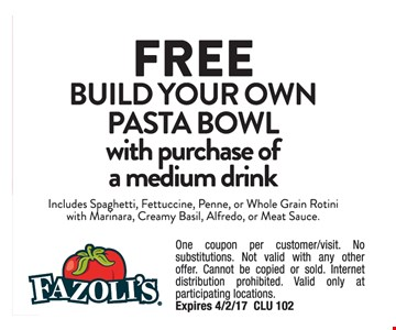 Free build your own pasta bowl