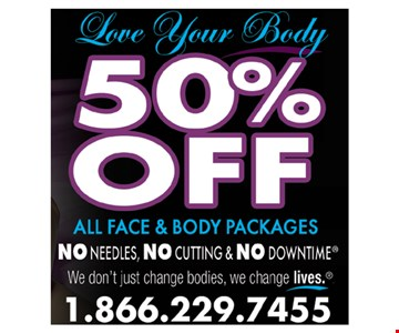 50% Off all face and body packages