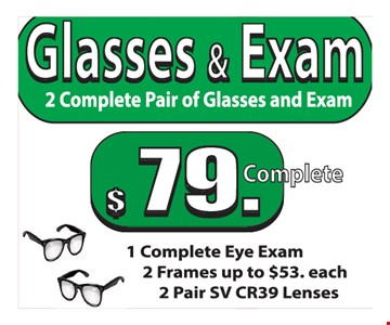 Glasses and exam $79