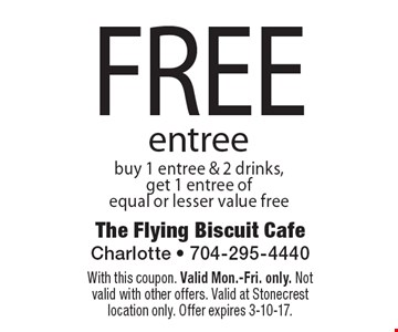 FREE entree. buy 1 entree & 2 drinks, get 1 entree of equal or lesser value free. With this coupon. Valid Mon.-Fri. only. Not valid with other offers. Valid at Stonecrest location only. Offer expires 3-10-17.