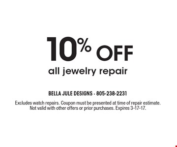 10% OFF all jewelry repair. Excludes watch repairs. Coupon must be presented at time of repair estimate. Not valid with other offers or prior purchases. Expires 3-17-17.