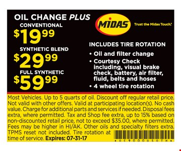 Oil change plus $19.99 conventional, $29.99 synthetic blend, $59.99 full synthetic
