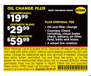 oil change plus, conventional $19.99, synthetic blend $29.99, full synthetic $59.99