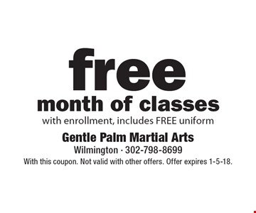Fee month of classes with enrollment, includes FREE uniform. With this coupon. Not valid with other offers. Offer expires 1-5-18.