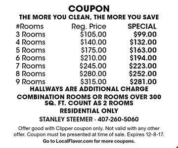 THE MORE YOU CLEAN, THE MORE YOU SAVE