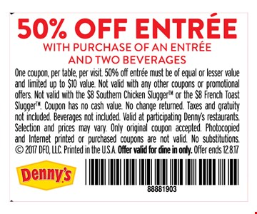 50% Off Entree with purchase of an entree and two beverages
