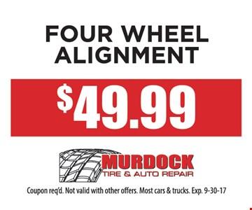 4 wheel alignment for $49.99.