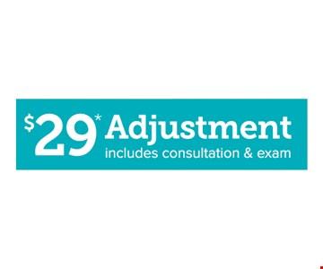 $29 chiropractic adjustment. includes consultation & exam