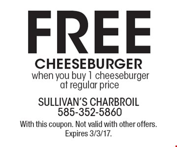 Free cheeseburger when you buy 1 cheeseburger at regular price. With this coupon. Not valid with other offers. Expires 3/3/17.