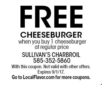 FREE cheeseburger when you buy 1 cheeseburger at regular price. With this coupon. Not valid with other offers. Expires 9/1/17. Go to LocalFlavor.com for more coupons.