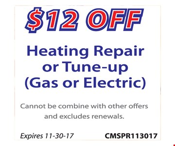 $12 Off Heating repair or tune-up (gas or electric)