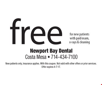 free for new patients with paid exam, x-rays & cleaning. New patients only, insurance applies. With this coupon. Not valid with other offers or prior services.Offer expires 4-7-17.