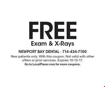 FREE Exam & X-Rays. New patients only. With this coupon. Not valid with other offers or prior services. Expires 10-13-17. Go to LocalFlavor.com for more coupons.