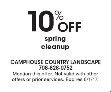 10% off spring cleanup. Mention this offer. Not valid with other offers or prior services. Expires 6/1/17.