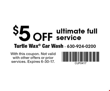 $5 off ultimate full service. With this coupon. Not valid with other offers or prior services. Expires 6-30-17.