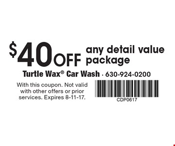 $40 Off any detail value package. With this coupon. Not valid with other offers or prior services. Expires 8-11-17.