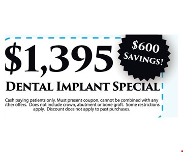 $1395 Dental implant special