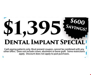 $1395 Dental implant special