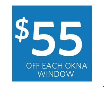 $55 off each OKNA Window