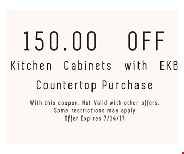 150.00 Off Kitchen Cabinets with EKB Countertop purchase