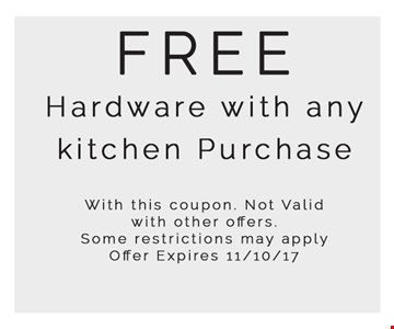 Free hardware with any kitchen purchase