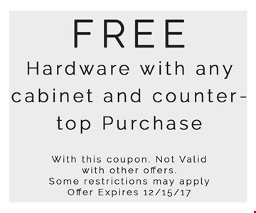 Free Hardware with any cabinet and countertop purchase