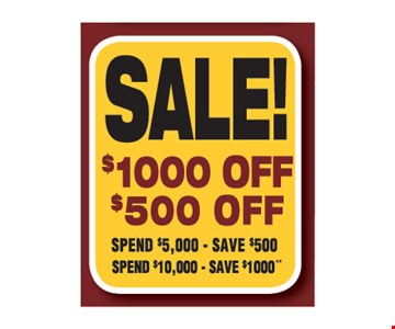 Sale: Spend $5,000, save $500 or spend $10,000, save $1000. Must present coupon and financing requests at beginning of initial presentation. 100% financing available to well qualified applicants. Financing is provided by a 3rd Party. Please call for details. Expires 8/25/17.