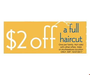 $2 Off a full haircut