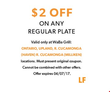 $2 Off On Any Regular Plate
